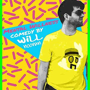 Will Noonan Comedy Album - Mentl Willness